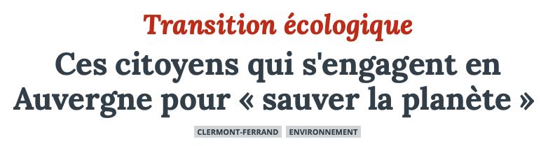 Ces citoyens qui s'engagent en Auvergne pour « sauver la planète »